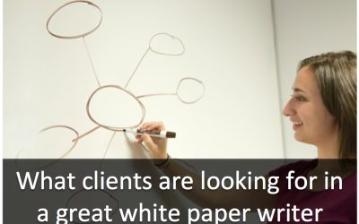 4 Surprising Traits Clients Want in a White Paper Writer