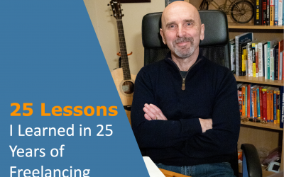 25 Lessons I Learned from 25 Years of Freelancing
