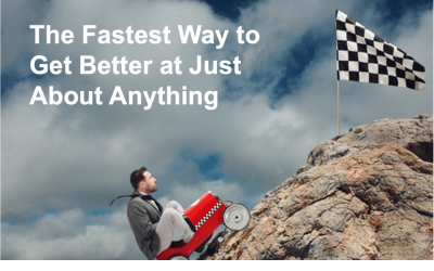 The Fastest Way to Get Better at Just About Anything